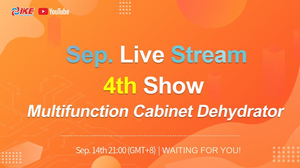 September Livestream-4th Show Multifunction Cabinet Dehydrator